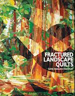 Fractured Landscape Quilts - Print on Demand Edition