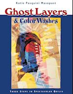 Ghost Layers & Color Washes - Print on Demand Edition af Katie Pasquini Masopust, Katie P. Masopust