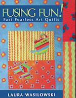 Fusing Fun! Fast Fearless Art Quilts - Print on Demand Edition af Laura Wasilowski