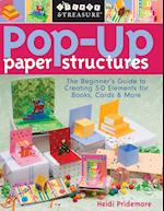 Pop-Up Paper Structures-Print-on-Demand-Edition: The Beginner's Guide to Creating 3-D Elements for Books, Cards & More