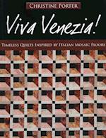 Viva Venezia!-Print-on-Demand-Edition: Timeless Quilts Inspired by Italian Mosaic Floors