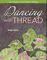 Dancing with Thread-Print-On-Demand-Edition