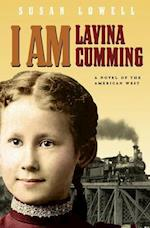 I Am Lavina Cumming (Historical Fiction for Young Readers)