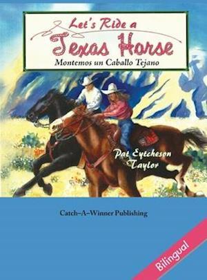 Let's Ride a Texas Horse - Bilingual