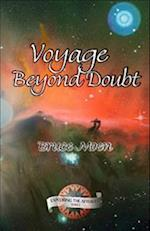 Voyage Beyond Doubt (Exploring the Afterlife, nr. 2)
