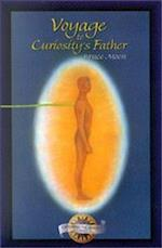 Voyage to Curiosity's Father (Exploring the Afterlife)