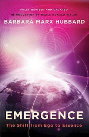 Bog paperback Emergence af Neale Donald Walsch Barbara Marx Hubbard