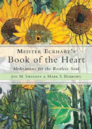 Meister Eckhart's Book of the Heart