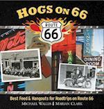 Hogs on 66 af Michael Wallis