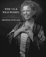Wise Talk, Wild Women