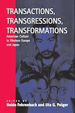 Transactions, Transgressions, Transformation