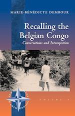 Recalling the Belgian Congo (New Directions in Anthropology, nr. 9)