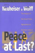 Peace at Last? (Studies in Ethnopolitics)