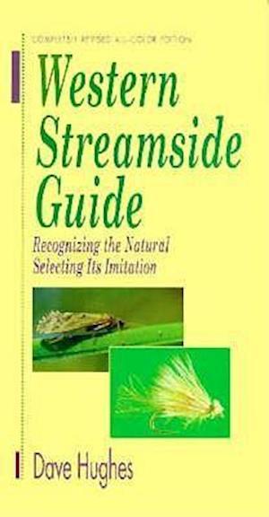 Bog, hardback Western Streamside Guide af Dave Hughes