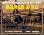 Ranch Dog (Just Pets Half Pint Edition)
