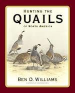 Hunting the Quails of North America