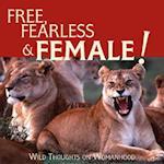 Free, Fearless Female
