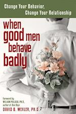 When Good Men Behave Badly af David B. Wexler