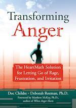 Transforming Anger af Deborah Rozman, Doc Lew Childre, Matthew Mckay