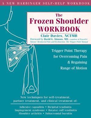 Bog, paperback The Frozen Shoulder Workbook af Clair Davies, David G Simons