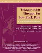 Trigger Point Therapy for Low Back Pain (A New Harbinger Self-help Workbook)