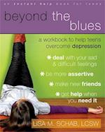 Beyond The Blues (An Instant Help Book for Teens)