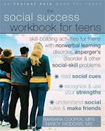 The Social Success Workbook for Teens (Instant Help Solutions)