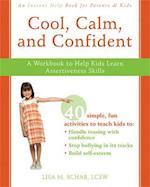 Cool, Calm, Confident