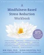 A Mindfulness-Based Stress Reduction Workbook af Bob Stahl