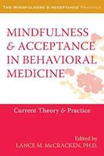Mindfulness & Acceptance in Behavioral Medicine (Mindfulness & Acceptance Practica)
