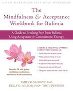 The Mindfullness & Acceptance Workbook for Bulimia (New Harbinger Self-Help Workbook)