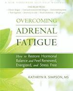 Overcoming Adrenal Fatigue