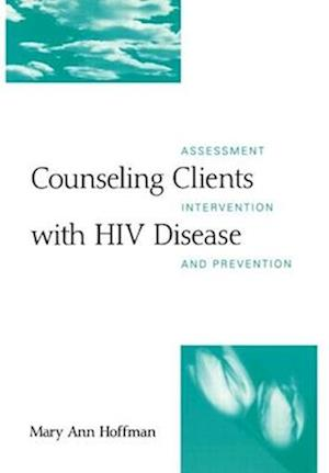 Counseling Clients with HIV Disease