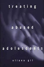 Treating Abused Adolescents af Gil, Eliana Gil