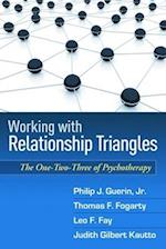 Working with Relationship Triangles (Guilford Family Therapy Hardcover)