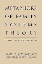 Metaphors of Family Systems Theory (Perspectives on Marriage & the Family S)