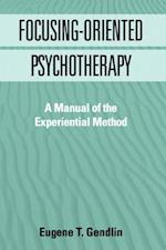 Focusing-Oriented Psychotherapy (Practicing Professional)