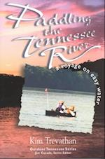 Paddling The Tennessee River (Outdoor Tennessee)