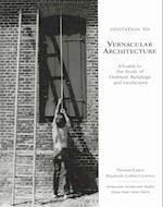 Invitation To Vernacular Architecture (PERSPECTIVES IN VERNACULAR ARCHITECTURE)