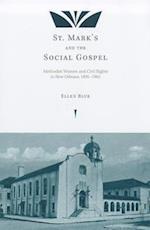 St. Mark's and the Social Gospel