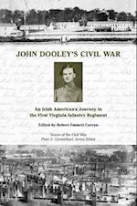 John Dooley's Civil War (Voices Of The Civil War)