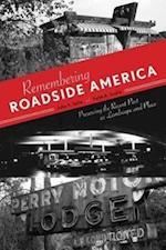 Remembering Roadside America