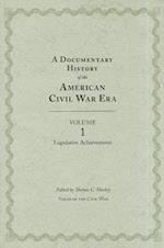 A Documentary History of the American Civil War Era (Voices Of The Civil War, nr. 1)