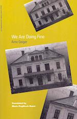 We are Doing Fine af Wolfgang Nehring, Arno Geiger, Maria Poglitsch Bauer
