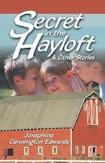 Secret in the Hayloft: and Other Stories