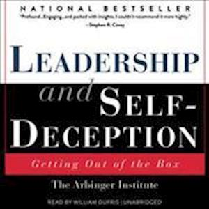 Lydbog, CD Leadership And Self-Deception af Arbinger Institute
