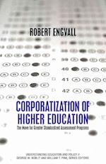 Corporatization of Higher Education (Understanding Education and Policy)