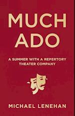 Much Ado af Michael Lenehan