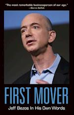 First Mover (In Their Own Words)