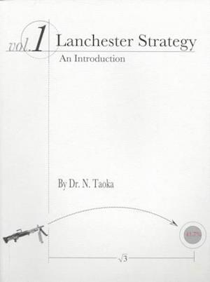 Lanchester Strategy